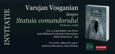 """Lansare de carte """"Statuia comandorului"""" de Varujan Vosganian"""